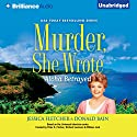 Murder, She Wrote: Aloha Betrayed: Murder, She Wrote, Book 41 (       UNABRIDGED) by Jessica Fletcher, Donald Bain Narrated by Sandra Burr