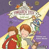 Licht aus! (Die Schule der magischen Tiere 3) Hörbuch