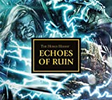 img - for Echoes of Ruin (The Horus Heresy) book / textbook / text book