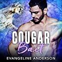 Cougar Bait Audiobook by Evangeline Anderson Narrated by To Be Announced