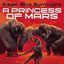 A Princess of Mars Audiobook by Edgar Rice Burroughs Narrated by Macleod Andrews