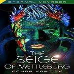 The Siege of Mettleburg: Eternal Voyager | Conor Kostick