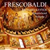 Girolamo Frescobaldi. Keyboard Works - Volume Two