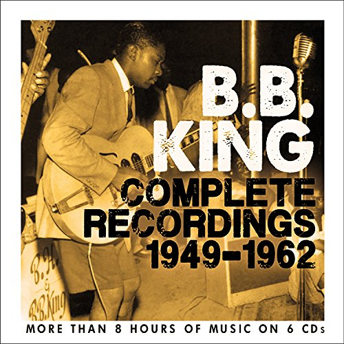 B.B. King - Complete Recordings 1949-1962 - Zortam Music