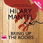Bring Up the Bodies (Unabridged)
