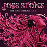 The Soul Sessions, Vol. 2 [Deluxe Edition] ~ Joss Stone