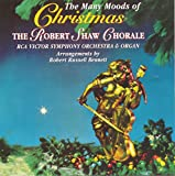 The Many Moods of Christmas (1963 RCA Victor Version) Robert Shaw Chorale and Orchestra