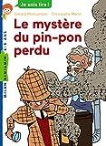 """Afficher """"Les Enquêtes fabuleuses de FFF, le fameux Félix File-Filou<br /> Le mystère du pin-pon perdu"""""""