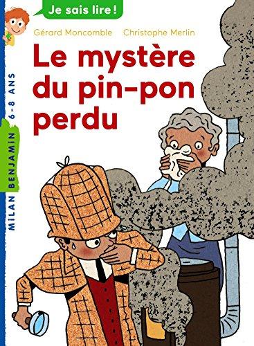 Les enquêtes fabuleuses de FFF, le fameux Félix File-Filou (151) : Le mystère du pin-pon perdu
