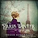 The Paris Winter Audiobook by Imogen Robertson Narrated by Rebecca Night