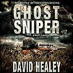 Ghost Sniper | David Healey