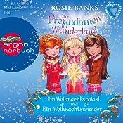 Im Weihnachtspalast / Ein Weihnachtswunder (Drei Freundinnen im Wunderland) | Rosie Banks
