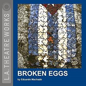 Broken Eggs Performance