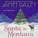 Santa in Montana: Calder Saga, Book 11 (       UNABRIDGED) by Janet Dailey Narrated by Mil Nicholson