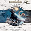 Realms of the Elves: The Last Mythal Anthologies: A Forgotten Realms Anthology