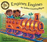 Lisa Bruce Engines, Engines: An Indian Counting Rhyme (Bloomsbury Paperbacks)