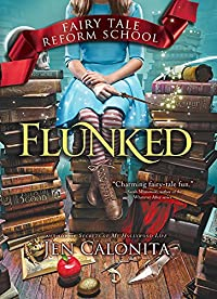 Flunked by Jen Calonita ebook deal