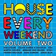 House Every Weekend, Vol. 2
