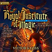Elizabeth's Legacy: Royal Institute of Magic, Book 1 | Victor Kloss