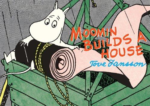 Moomin Builds a House (Moomins)