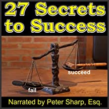 27 Secrets to Success: Magic Lamp Self-Help Series, Book 1 Audiobook by Edwin H. Sinclair Jr. Narrated by Peter Sharp Esq.