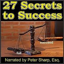 27 Secrets to Success: Magic Lamp Self-Help Series, Book 1 | Livre audio Auteur(s) : Edwin H. Sinclair Jr. Narrateur(s) : Peter Sharp Esq.