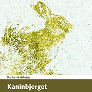 Kaninbjerget [Watership Down] Audiobook