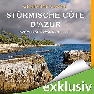 Stürmische Côte d'Azur (Kommissar Duval 3) Hörbuch
