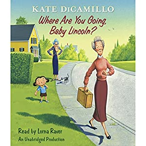 Where Are You Going, Baby Lincoln? Audiobook
