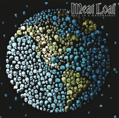 Meat Loaf - Hell In A Handbasket - Zortam Music