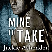 Mine to Take: Nine Circles, Book 1 (       UNABRIDGED) by Jackie Ashenden Narrated by Romy Nordlinger