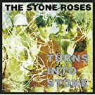 The Stone Roses: Turns Into Stone