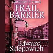 Frail Barrier | Edward Sklepowich