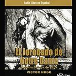 El Jorobado de Notredame [The Hunchback of Notre Dame] | Victor Hugo