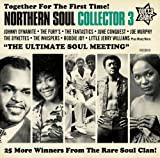 Northern Soul Collector Volume 3