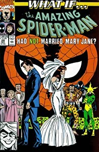 What If? #20 : What If the Amazing Spider-Man Had Not Married Mary Jane? (Marvel Comics) by Danny Fingeroth and Jim Valentino