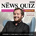 The News Quiz: Series 91: Eight episodes of the topical radio comedy show Radio/TV Program by  BBC Radio Comedy Narrated by  full cast, Jeremy Hardy, Miles Jupp