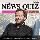 The News Quiz: Series 91: Eight episodes of the topical radio comedy show Radio/TV von  BBC Radio Comedy Gesprochen von:  full cast, Jeremy Hardy, Miles Jupp
