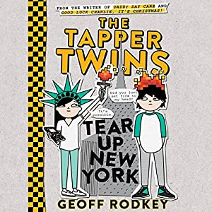 The Tapper Twins Tear up New York Audiobook