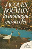 La montagne ensorcelee (Messidor/Roman) (French Edition)