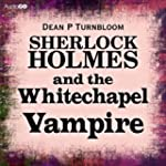 Sherlock Holmes and the Whitechapel V...