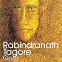 Gora (       UNABRIDGED) by Rabindranath Tagore Narrated by Samrat Chakrabarti