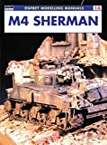 M4 Sherman (Modelling Manuals)