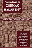 Perspectives on Cormac McCarthy (Southern Quarterly) (0878056548) by Arnold, Edwin T.
