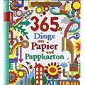 365 Dinge aus Papier und Pappkarton