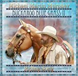 Michael Martin Murphey Buckaroo Blue Grass II: Riding