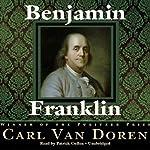 Benjamin Franklin | Carl Van Doren
