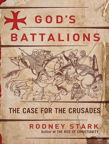 Rodney Stark: God's Battalions (audio)