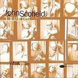 "What We Dovon ""John Scofield"""