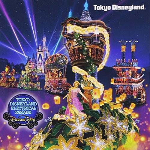 東京ディズニーランド(R)・エレクトリカルパレード・ドリームライツ ~2015 リニューアル・バージョン~